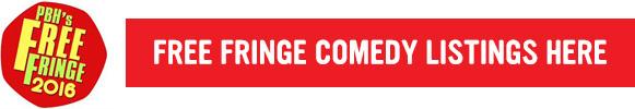 Fringe comedy listings here